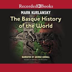 Basque History of the World by Mark Kurlansky