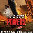 Powers by Neil Kleid, Brian Michael Bendis