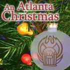 An Atlanta Christmas by Thomas E. Fuller