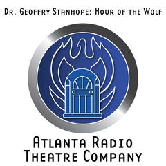 Dr. Geoffry Stanhope: The Hour of the Wolf by Thomas E. Fuller