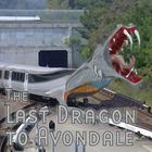 Last Dragon to Avondale by Thomas E. Fuller