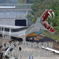 Last Dragon to Avondale by Thomas E. Fuller