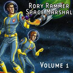 Rory Rammer, Space Marshal: The Island of Dr. Marceau by Ron N. Butler