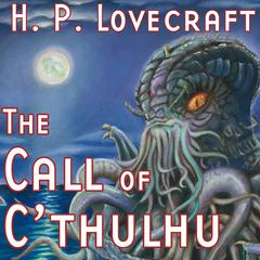 The Call of C'thulhu by H. P. Lovecraft