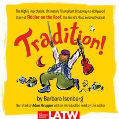 Tradition! by Barbara Isenberg