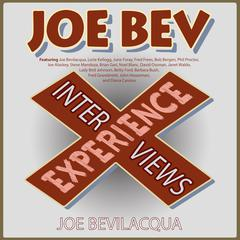 The Joe Bev Experience by Joe Bevilacqua