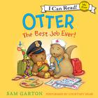 Otter: The Best Job Ever! by Sam Garton