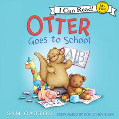 Otter Goes to School by Sam Garton