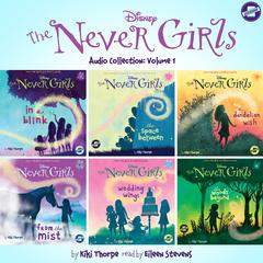 The Never Girls Audio Collection: Volume 1