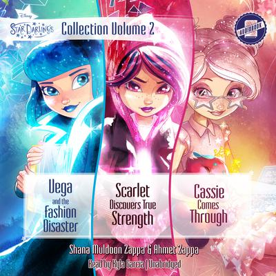 Star Darlings Collection: Volume 2 by Shana Muldoon Zappa, Ahmet Zappa