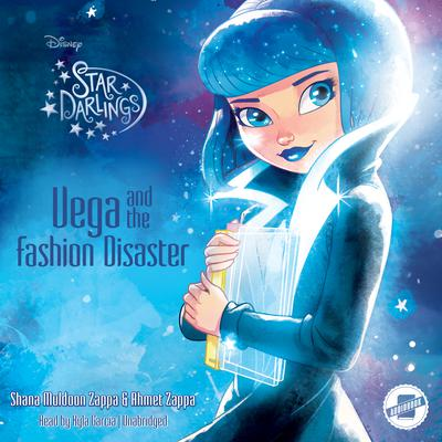 Vega and the Fashion Disaster  by Shana Muldoon Zappa, Ahmet Zappa