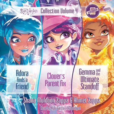 Star Darlings Collection: Volume 4 by Ahmet Zappa, Shana Muldoon Zappa