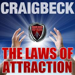 The Laws of Attraction: Manifesting Magic Secret 2 by Craig Beck