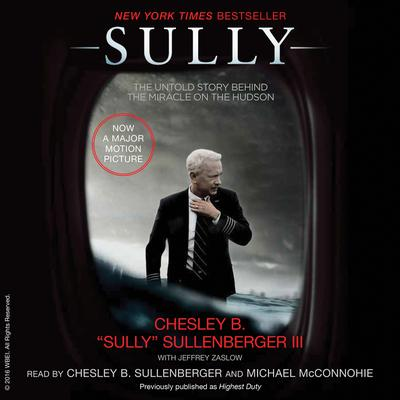Sully by Chesley B. Sullenberger III, Captain Chesley B. Sullenberger III, Jeffrey Zaslow