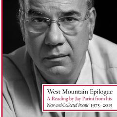 West Mountain Epilogue by Jay Parini