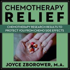 Chemotherapy Relief by Joyce Zborower, MA