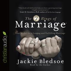 The Seven Rings of Marriage by Jackie Bledsoe