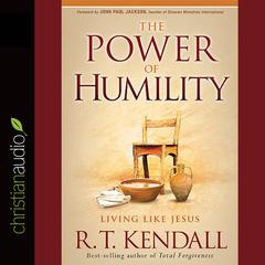 The Power of Humility by R. T. Kendall