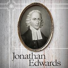 Jonathan Edwards Teaching Series by Dr. Stephen Nichols