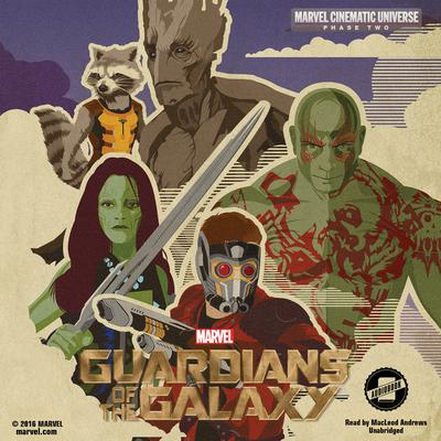 Phase Two: Marvel's Guardians of the Galaxy by Marvel Press