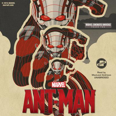 Phase Two: Marvel's Ant-Man by Alex Irvine, Marvel Press