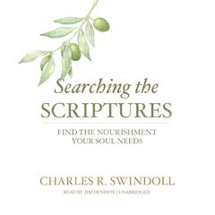 Searching the Scriptures by Charles R. Swindoll