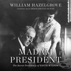 Madam President by William Hazelgrove