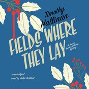 Fields Where They Lay by Timothy Hallinan