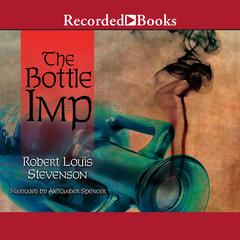 The Bottle Imp and Other Stories by Robert Louis Stevenson