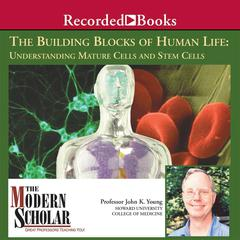The Building Blocks of Human Life by John Young