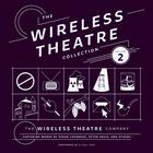 The Wireless Theatre Collection, Vol. 2 by the Wireless Theatre Company, Susan Casanove, Lester Barry