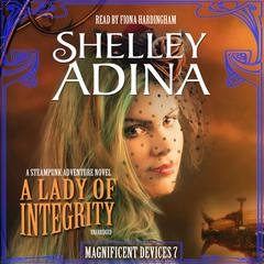 A Lady of Integrity by Shelley Adina