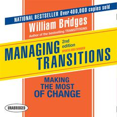 Managing Transitions, 2nd Edition by William Bridges