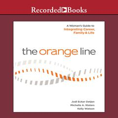 The Orange Line by Jodi Detjen, Michelle A. Waters, Kelly Watson