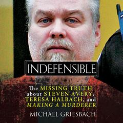 Indefensible by Michael Griesbach