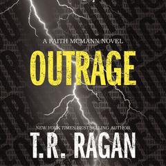 Outrage by T. R. Ragan