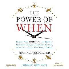 The Power of When by Michael Breus, Mehmet C. Oz, MD