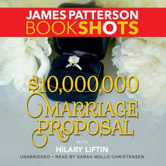 $10,000,000 Marriage Proposal by James Patterson