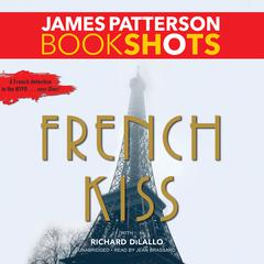 French Kiss by James Patterson, Richard DiLallo