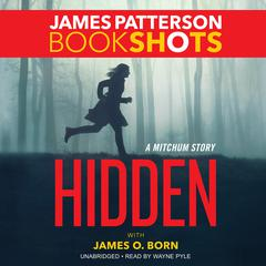 Hidden by James Patterson