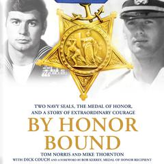 By Honor Bound by with Dick Couch, Mike Thornton, Tom Norris, Dick Couch