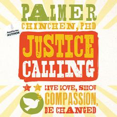 Justice Calling by Palmer Chinchen