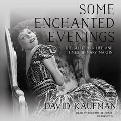 Some Enchanted Evenings by David Kaufman