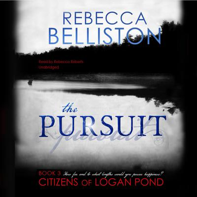 The Pursuit by Rebecca Belliston
