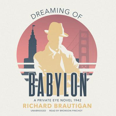 Dreaming of Babylon by Richard Brautigan