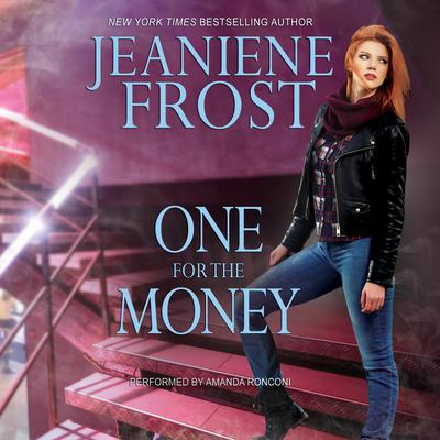 One for the Money by Jeaniene Frost