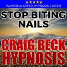 Stop Biting Nails: Hypnosis Downloads by Craig Beck