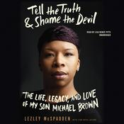 Tell the Truth & Shame the Devil by Lezley McSpadden