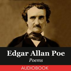 Edgar Allan Poe Poems by Edgar Allan Poe