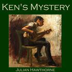 Ken's Mystery by Julian Hawthorne